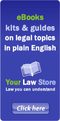 Your Law Store - eBooks kits & guides on legal topics in plain English.